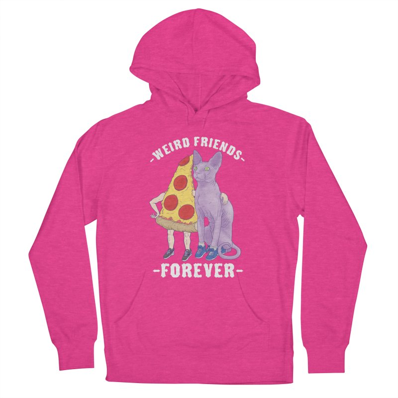 WEIRD FRIENDS FOREVS Women's French Terry Pullover Hoody by Bob Motown's SUPER SNAZZY Shirt Shack