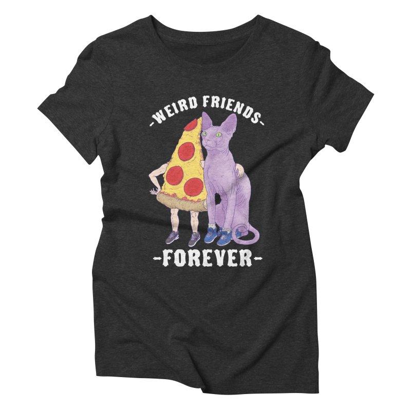 WEIRD FRIENDS FOREVS Women's Triblend T-Shirt by Bob Motown's SUPER SNAZZY Shirt Shack