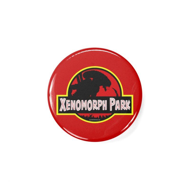 Xenomorph Park Accessories Button by bobtheTEEartist's Artist Shop