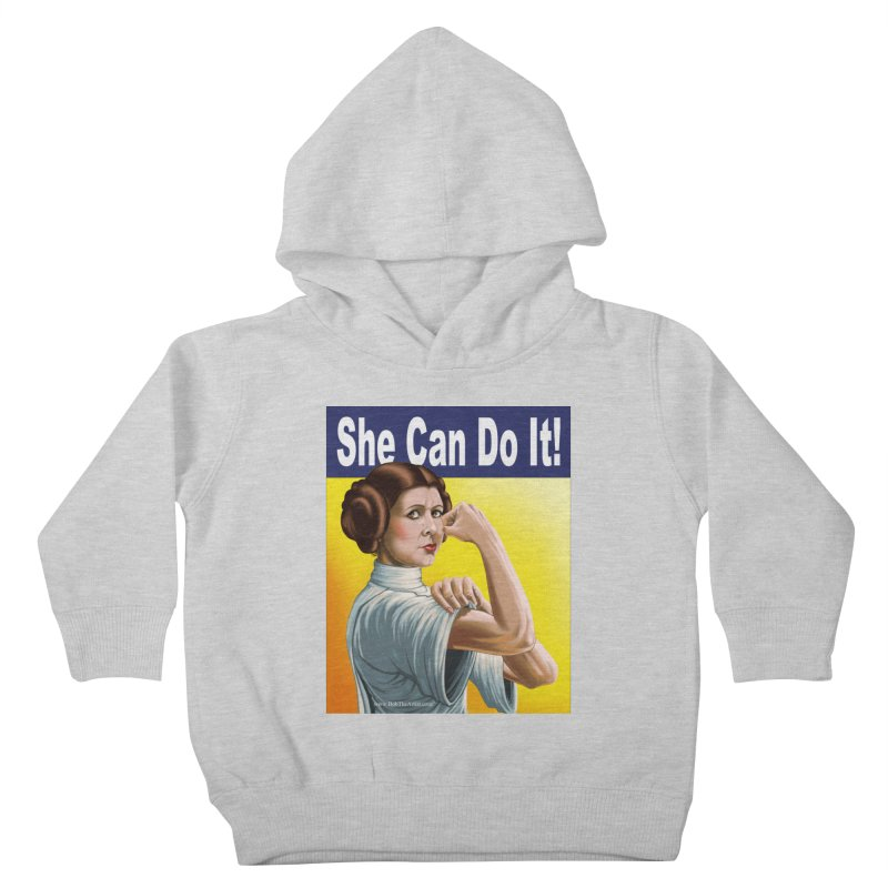 She Can Do It: Leia Kids Toddler Pullover Hoody by bobtheTEEartist's Artist Shop