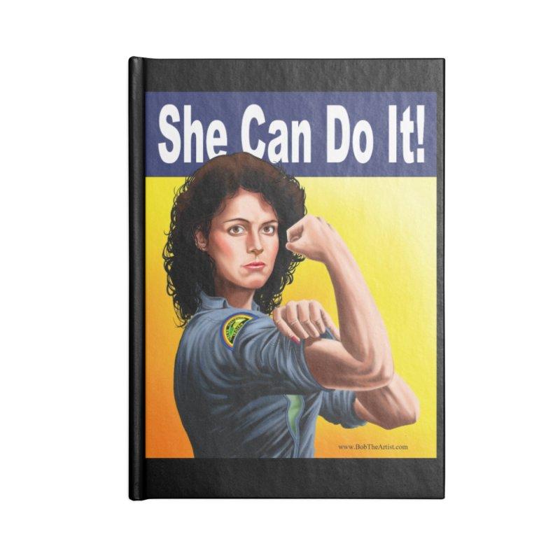She Can Do It: Ripley Accessories Notebook by bobtheTEEartist's Artist Shop