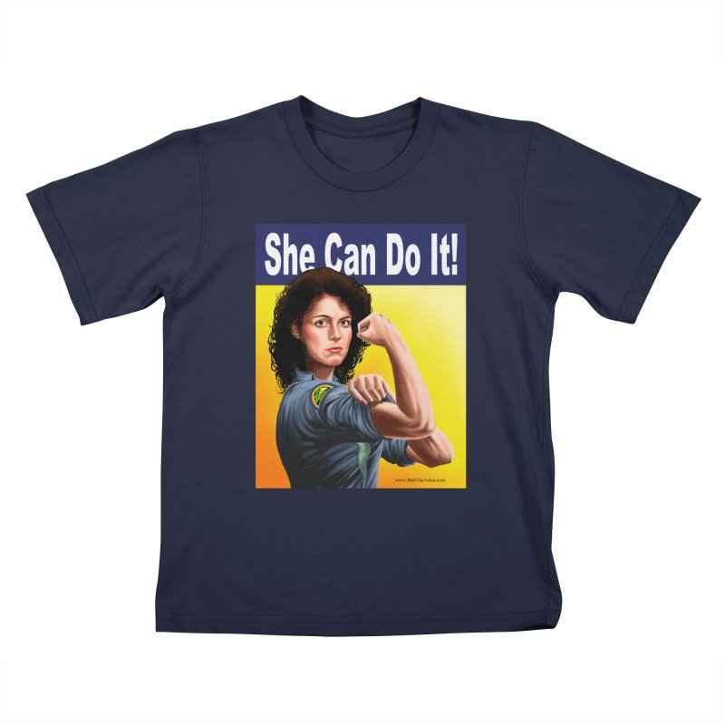 She Can Do It: Ripley Kids T-Shirt by bobtheTEEartist's Artist Shop