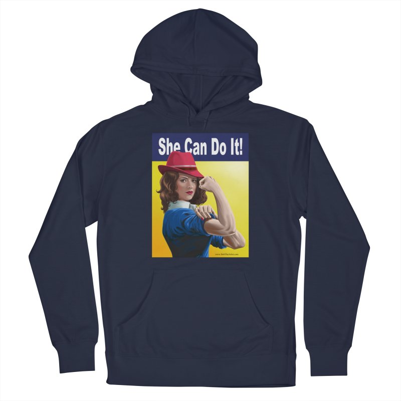 She Can Do It: Agent Carter Women's Pullover Hoody by bobtheTEEartist's Artist Shop