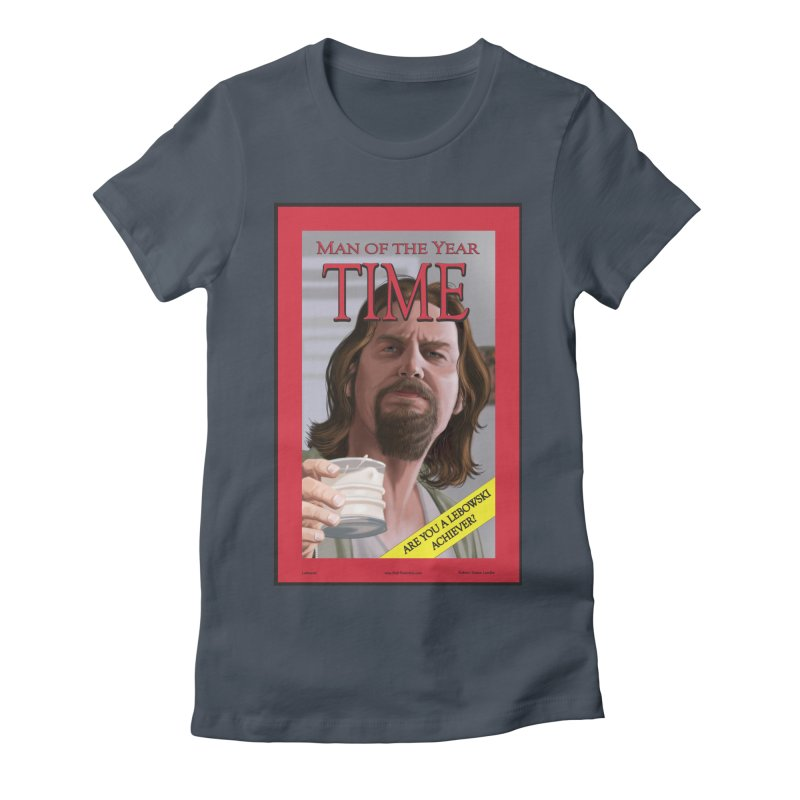 The Dude Women's T-Shirt by bobtheTEEartist's Artist Shop