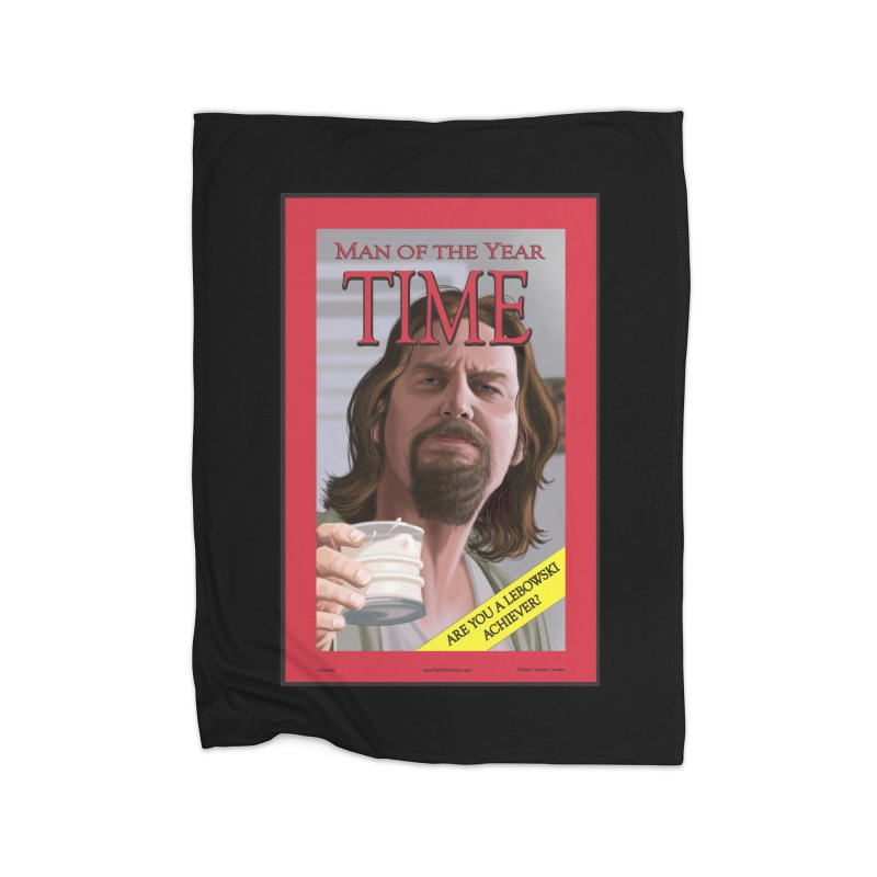 The Dude Home Blanket by bobtheTEEartist's Artist Shop