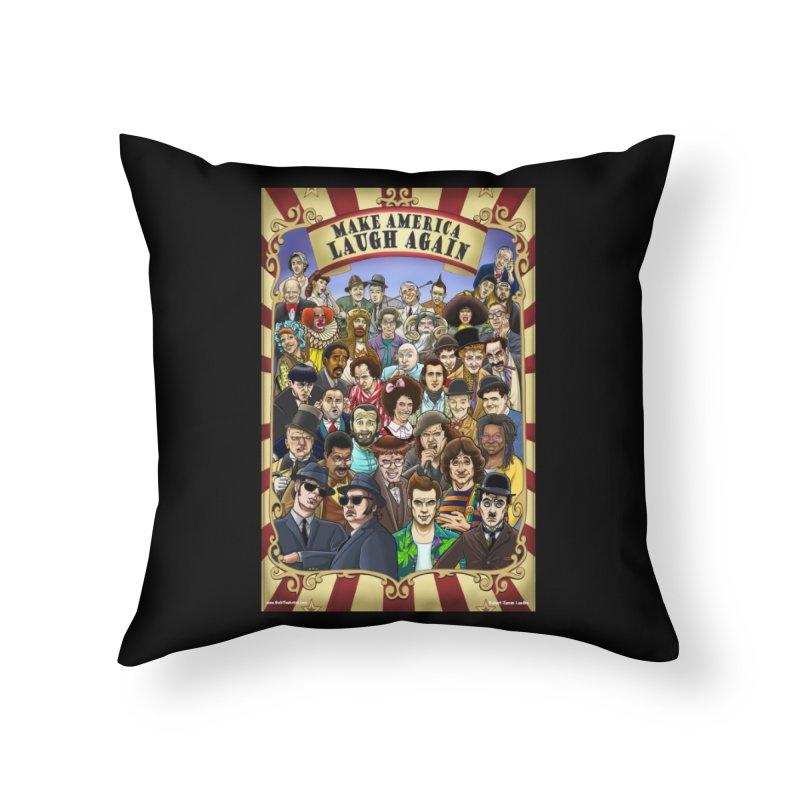 Make America Laugh Again (version 1) Home Throw Pillow by bobtheTEEartist's Artist Shop