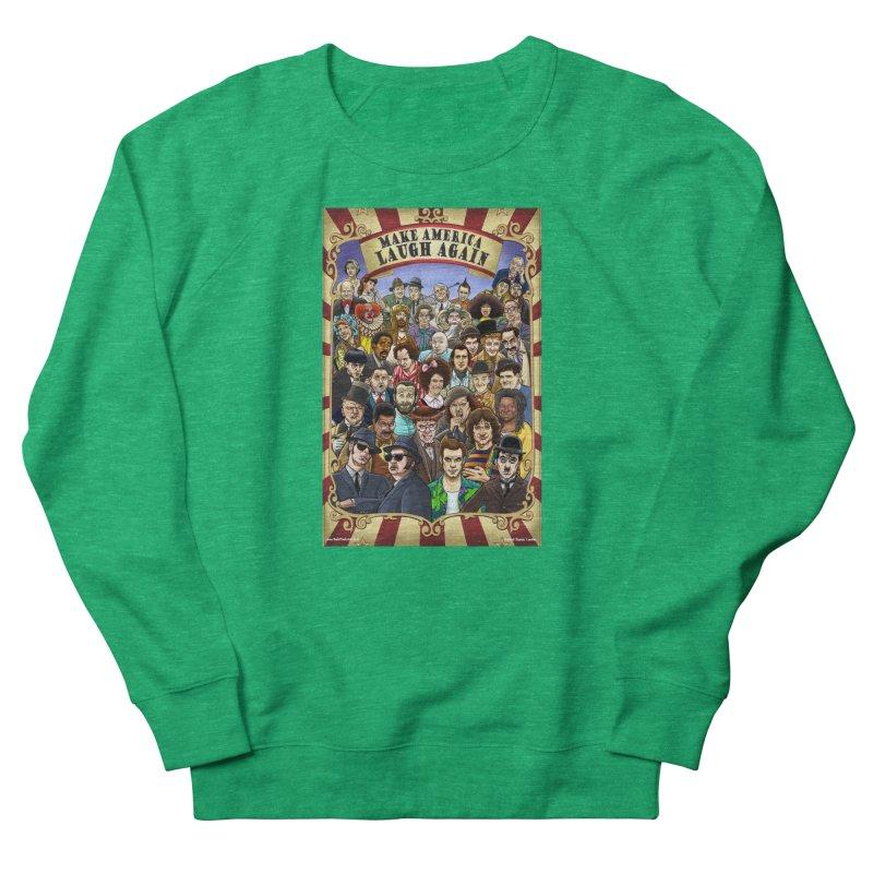Make America Laugh Again (version 1) Women's Sweatshirt by bobtheTEEartist's Artist Shop