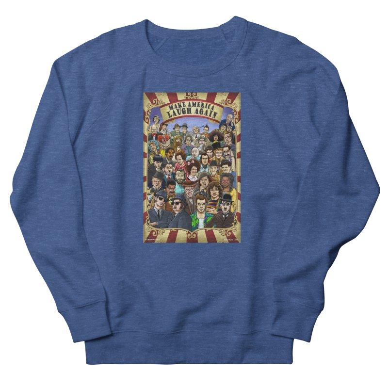 Make America Laugh Again (version 1) Men's Sweatshirt by bobtheTEEartist's Artist Shop