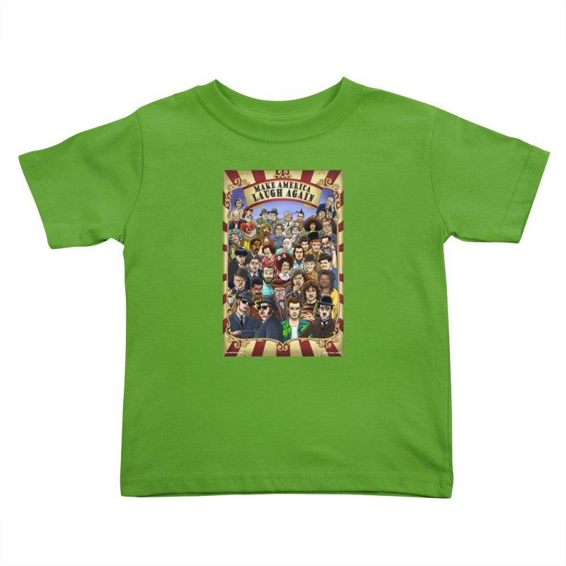 Make America Laugh Again (version 1) Kids Toddler T-Shirt by bobtheTEEartist's Artist Shop