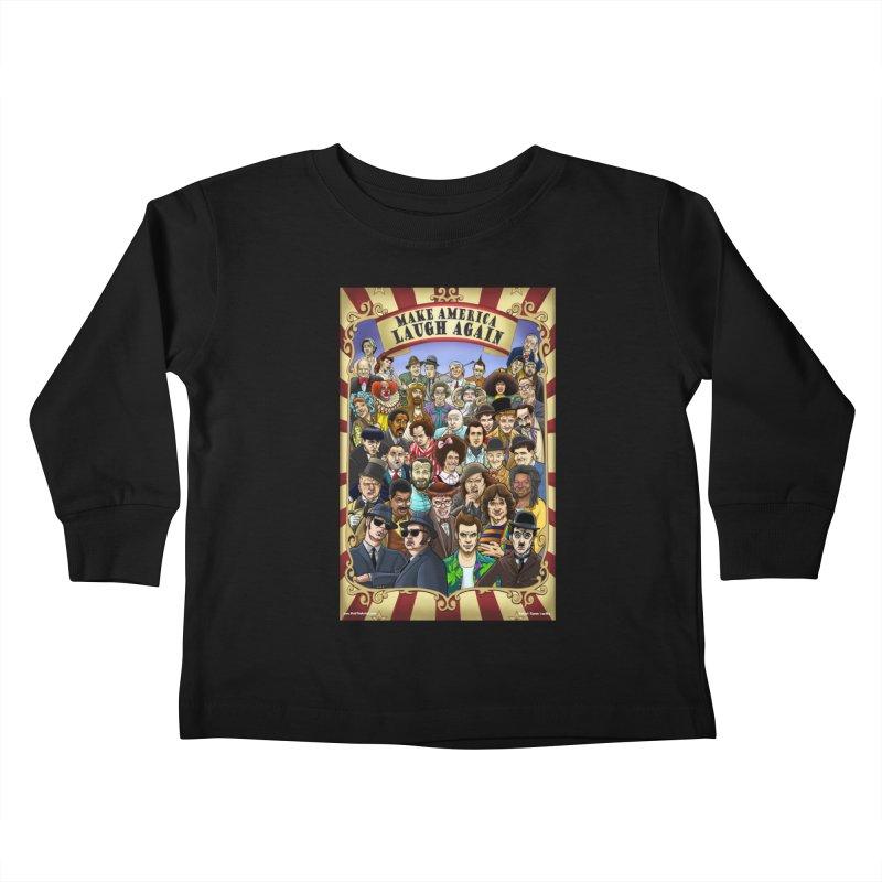Make America Laugh Again (version 1) Kids Toddler Longsleeve T-Shirt by bobtheTEEartist's Artist Shop