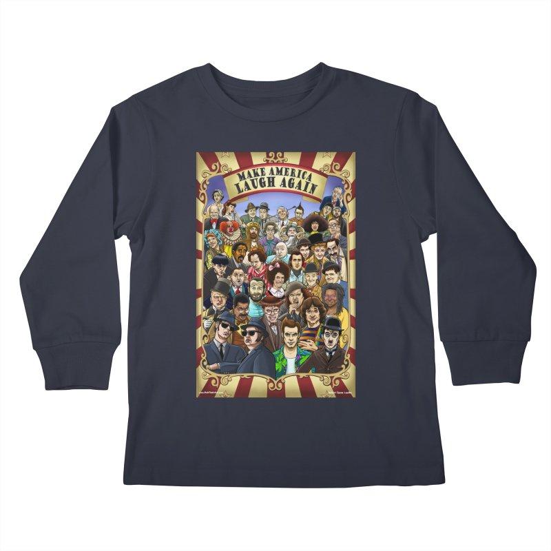 Make America Laugh Again (version 1) Kids Longsleeve T-Shirt by bobtheTEEartist's Artist Shop