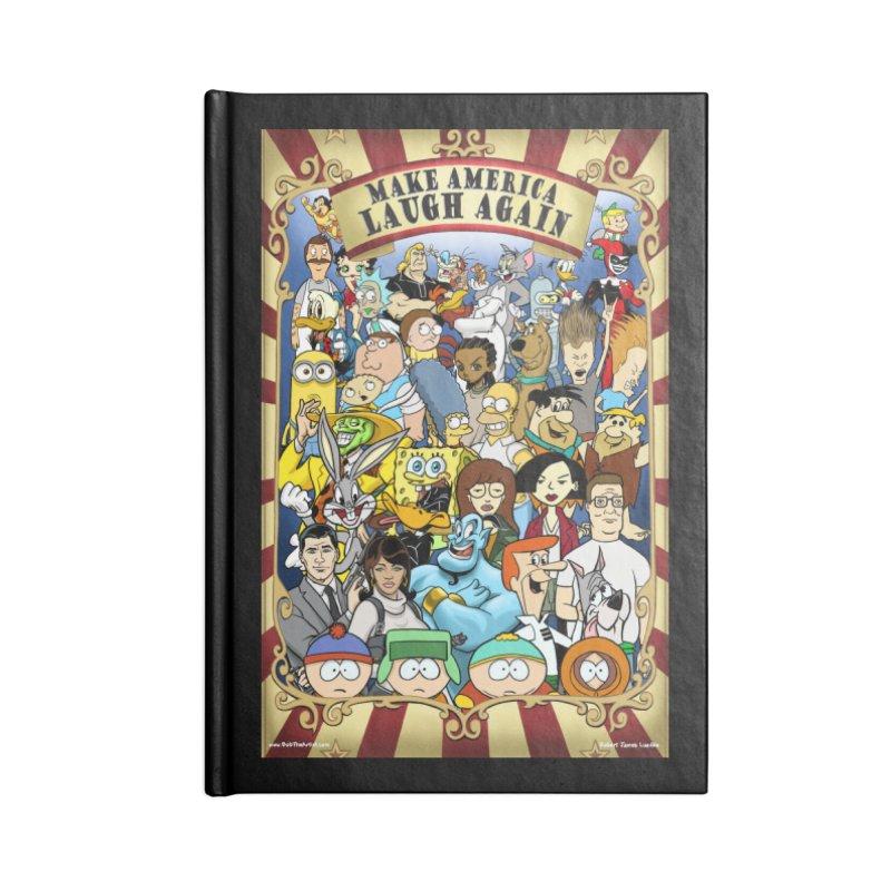 Make America Laugh Again (version 2) Accessories Notebook by bobtheTEEartist's Artist Shop