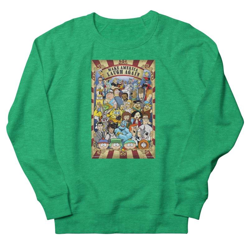 Make America Laugh Again (version 2) Women's Sweatshirt by bobtheTEEartist's Artist Shop