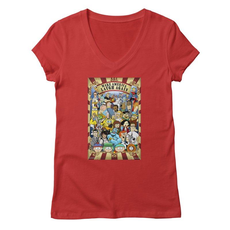 Make America Laugh Again (version 2) Women's V-Neck by bobtheTEEartist's Artist Shop