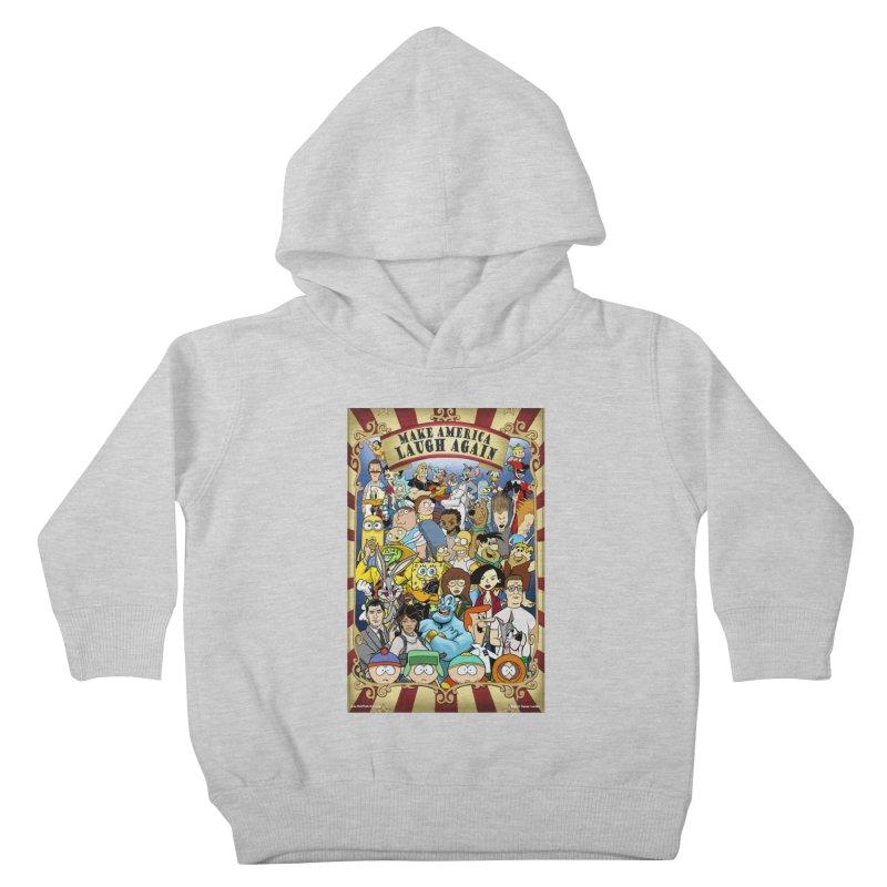 Make America Laugh Again (version 2) Kids Toddler Pullover Hoody by bobtheTEEartist's Artist Shop