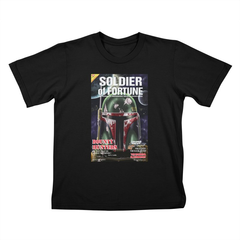Bobba Fett: Soldier of Fortune Kids T-Shirt by bobtheTEEartist's Artist Shop