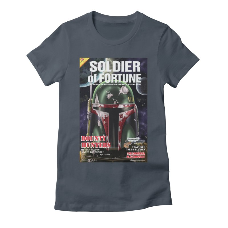 Bobba Fett: Soldier of Fortune Women's T-Shirt by bobtheTEEartist's Artist Shop