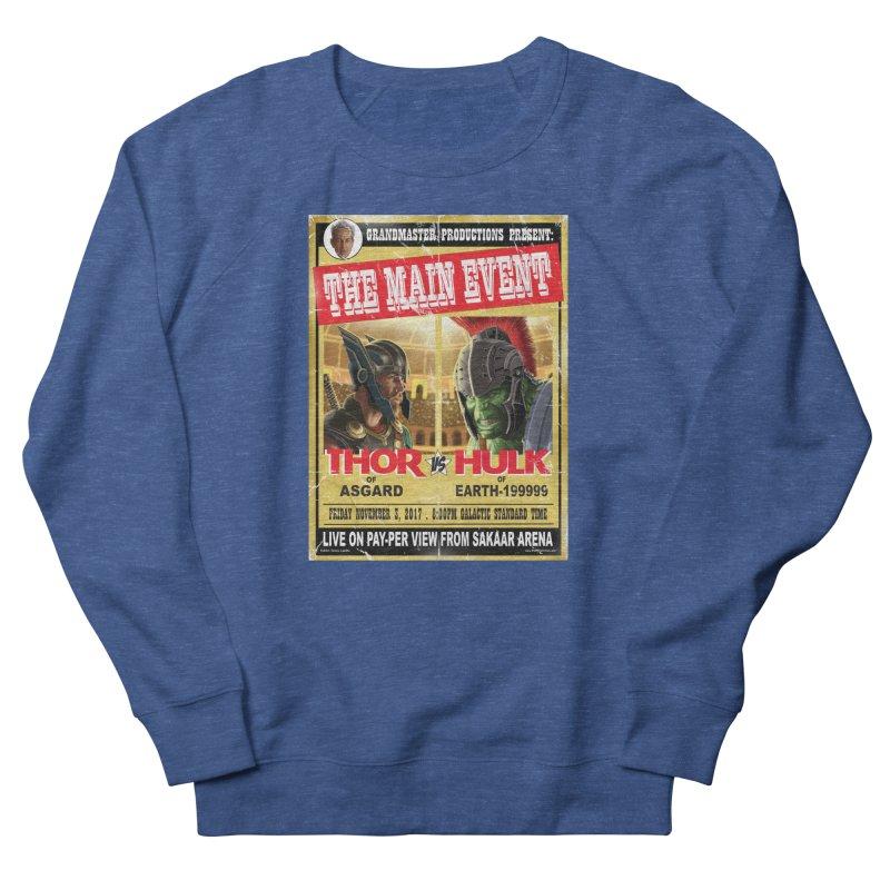 The Main Event Men's Sweatshirt by bobtheTEEartist's Artist Shop