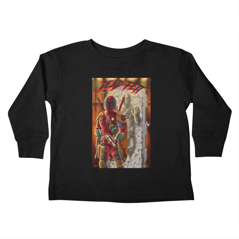 Dead Fett Kids Toddler Longsleeve T-Shirt by bobtheTEEartist's Artist Shop