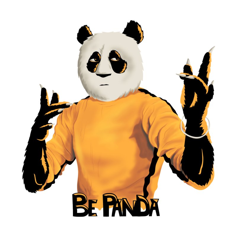 Be Panda   by bobygates's Artist Shop