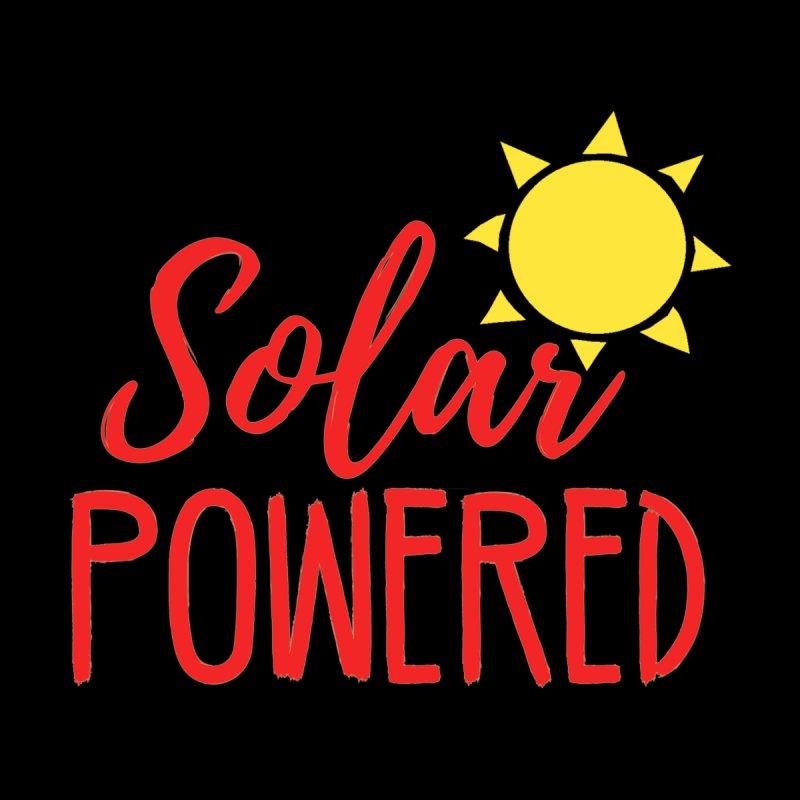 Solar Powered by BodyRebooted's Artist Shop