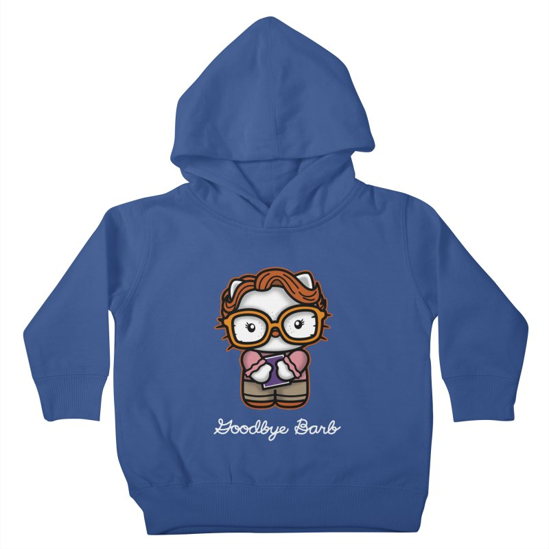 Goodbye Barb Kids Toddler Pullover Hoody by boggsnicolas's Artist Shop
