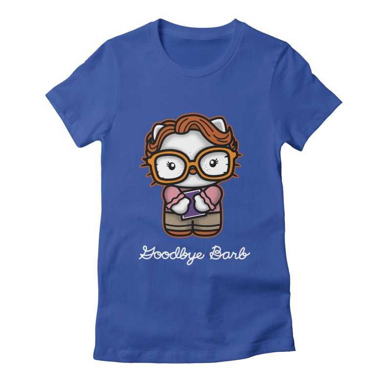 Goodbye Barb Women's Fitted T-Shirt by boggsnicolas's Artist Shop