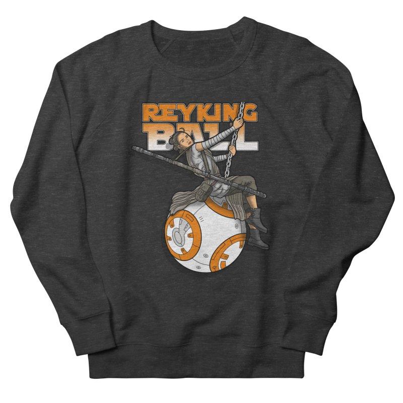 Reyking ball Women's Sweatshirt by boggsnicolas's Artist Shop