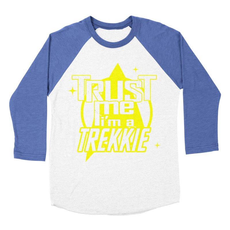 Trust me, I'm a Trekkie Women's Baseball Triblend T-Shirt by boggsnicolas's Artist Shop
