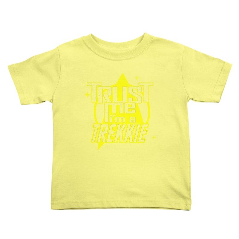 Trust me, I'm a Trekkie Kids Toddler T-Shirt by boggsnicolas's Artist Shop