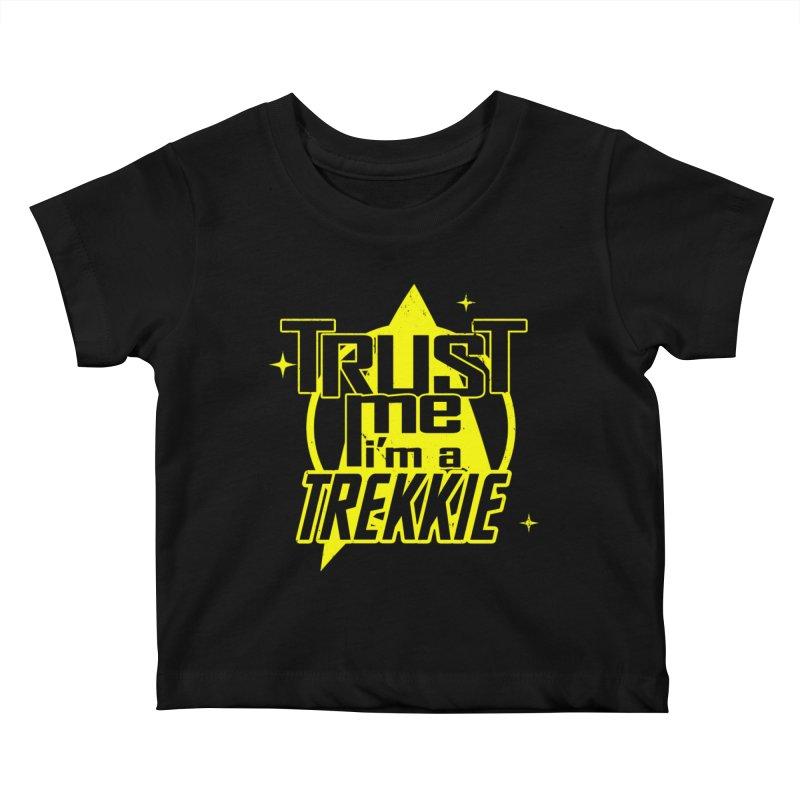 Trust me, I'm a Trekkie Kids Baby T-Shirt by boggsnicolas's Artist Shop