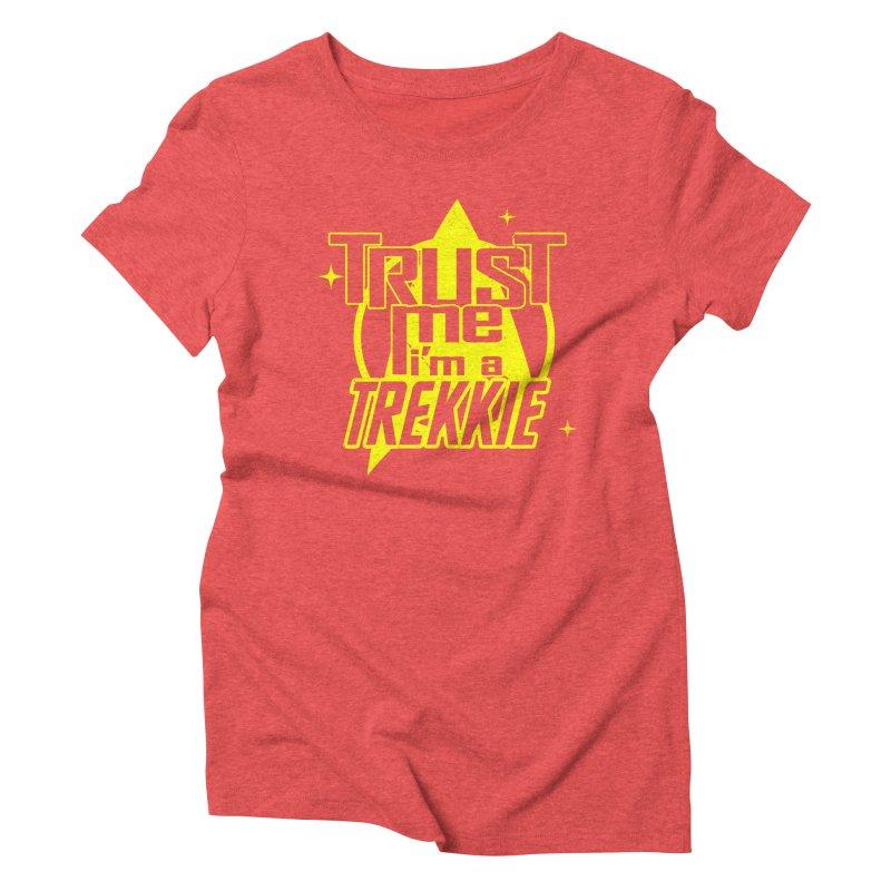 Trust me, I'm a Trekkie Women's Triblend T-Shirt by boggsnicolas's Artist Shop