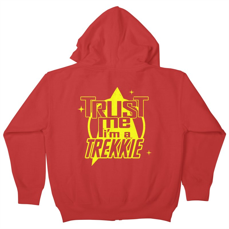 Trust me, I'm a Trekkie Kids Zip-Up Hoody by boggsnicolas's Artist Shop