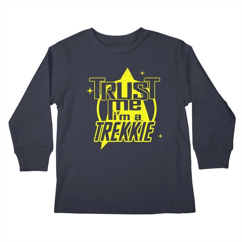 Trust me, I'm a Trekkie Kids Longsleeve T-Shirt by boggsnicolas's Artist Shop