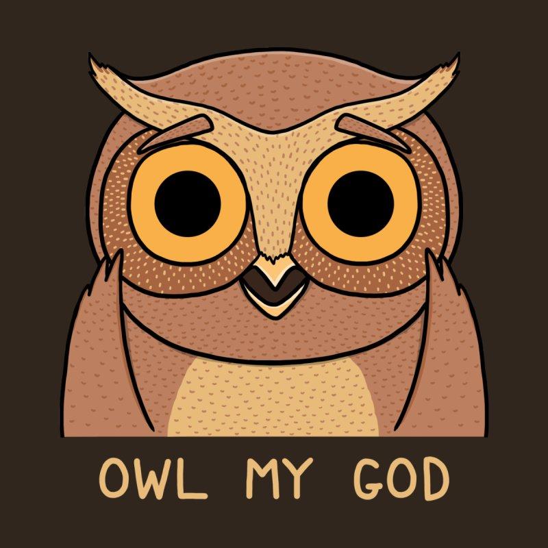 Owl My God None  by bohsky's Artist Shop