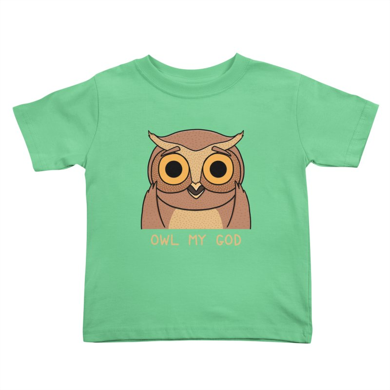 Owl My God Kids Toddler T-Shirt by bohsky's Artist Shop