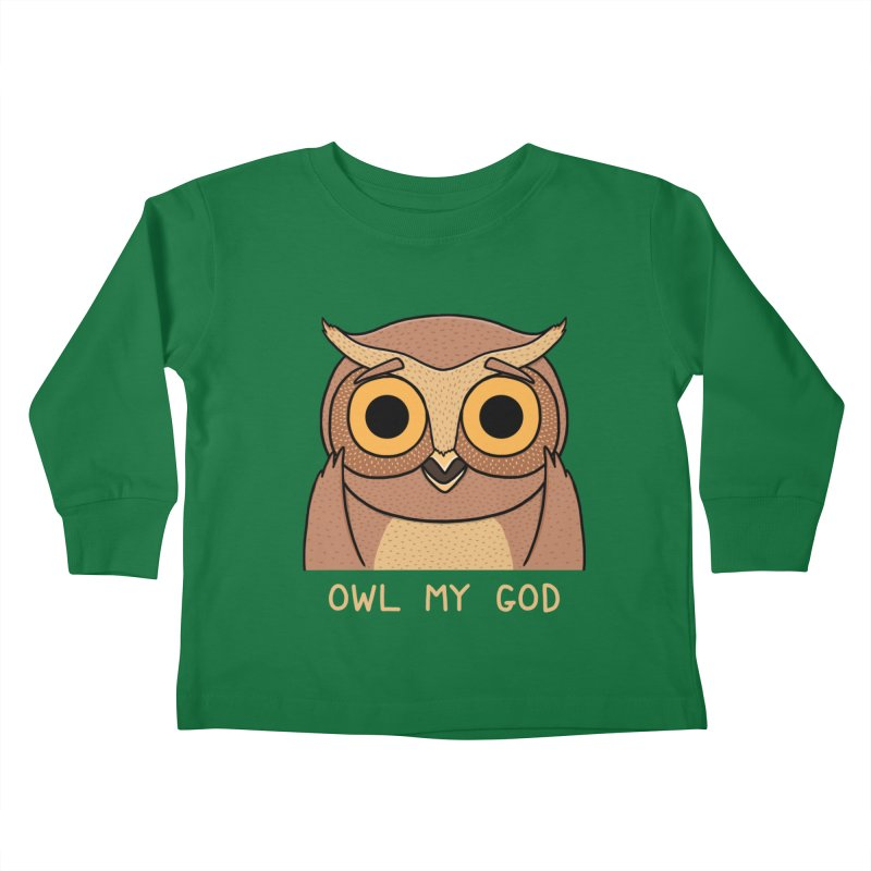 Owl My God Kids Toddler Longsleeve T-Shirt by bohsky's Artist Shop