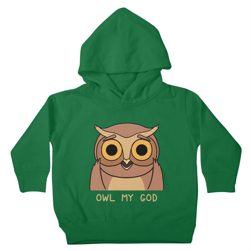 Owl My God Kids Toddler Pullover Hoody by bohsky's Artist Shop