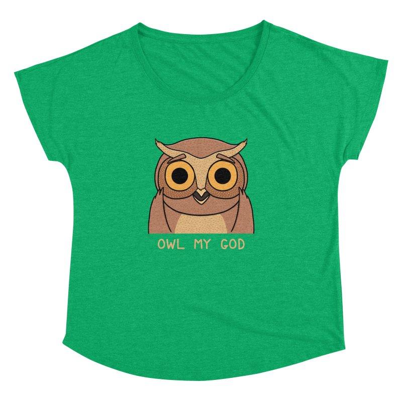Owl My God Women's Dolman by bohsky's Artist Shop