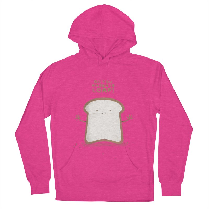 All You Knead Is Loaf Women's Pullover Hoody by boney's Artist Shop