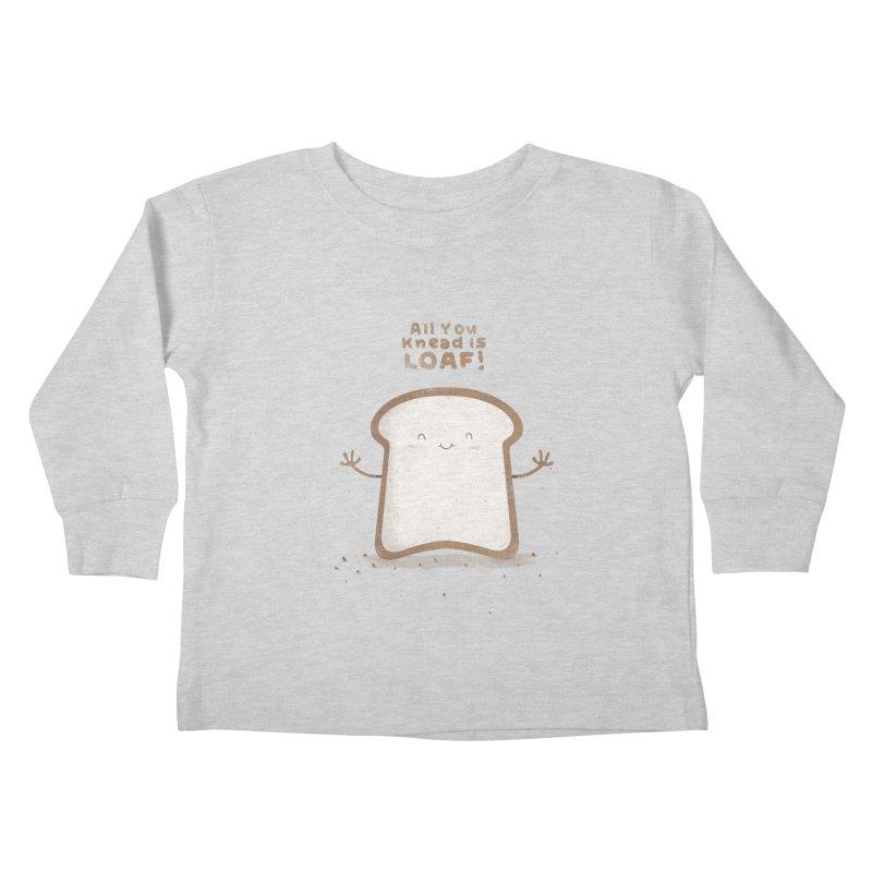 All You Knead Is Loaf Kids Toddler Longsleeve T-Shirt by boney's Artist Shop