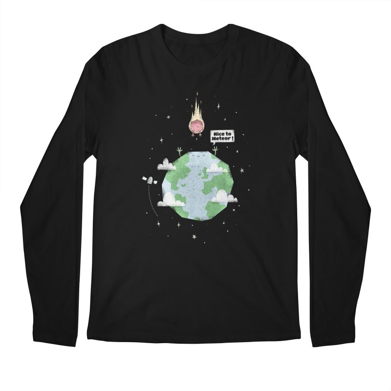 Nice To Meteor Men's Longsleeve T-Shirt by boney's Artist Shop