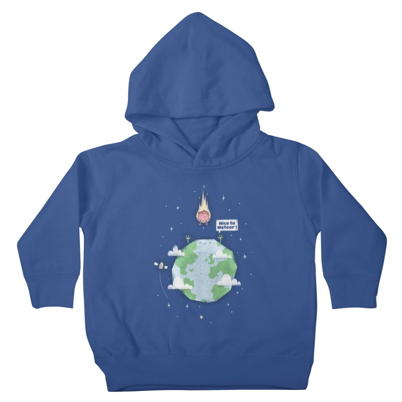 Nice To Meteor Kids Toddler Pullover Hoody by boney's Artist Shop