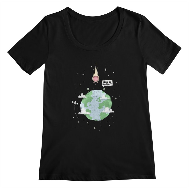 Nice To Meteor Women's Scoopneck by boney's Artist Shop