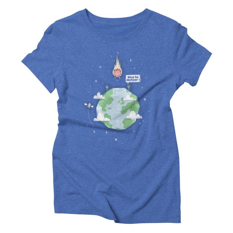 Nice To Meteor Women's Triblend T-shirt by boney's Artist Shop