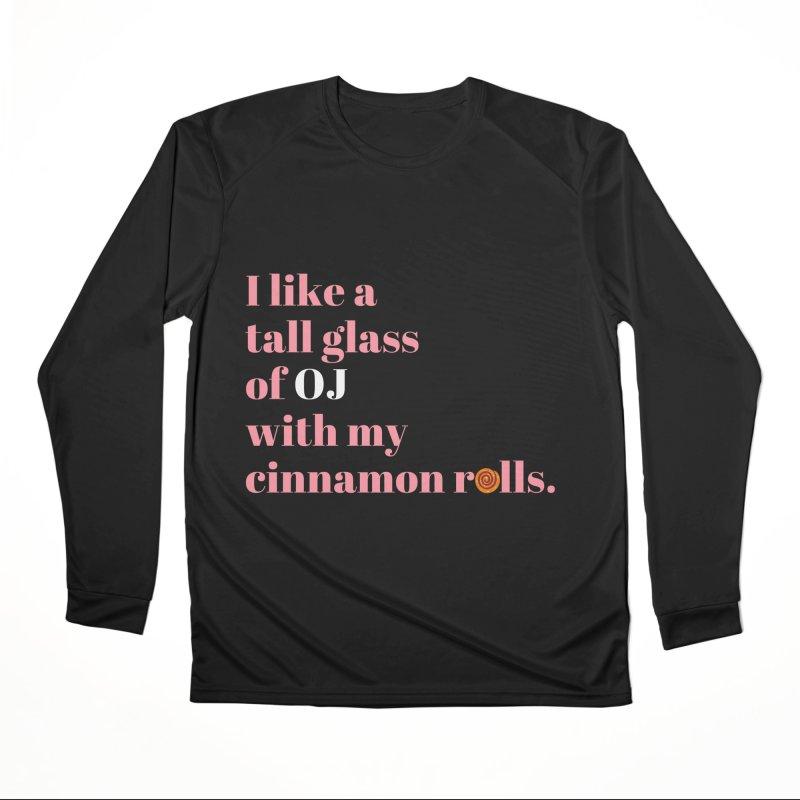 Cinnamon Rolls & OJ Men's Longsleeve T-Shirt by Boobies & Noobies