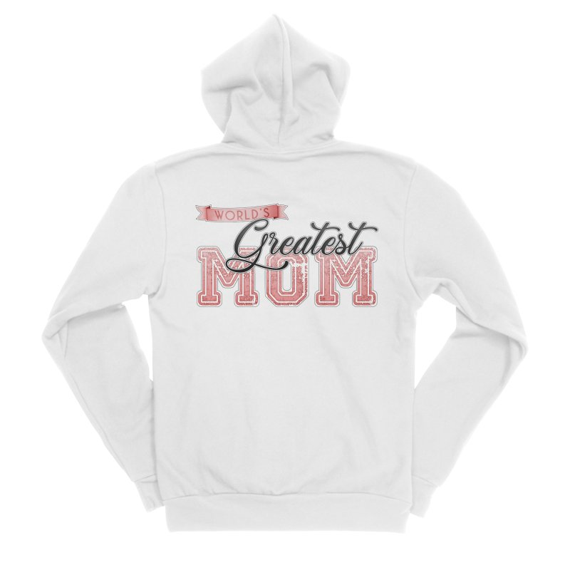 World's Greatest Mom - Pink Women's Zip-Up Hoody by boogleloo's Shop