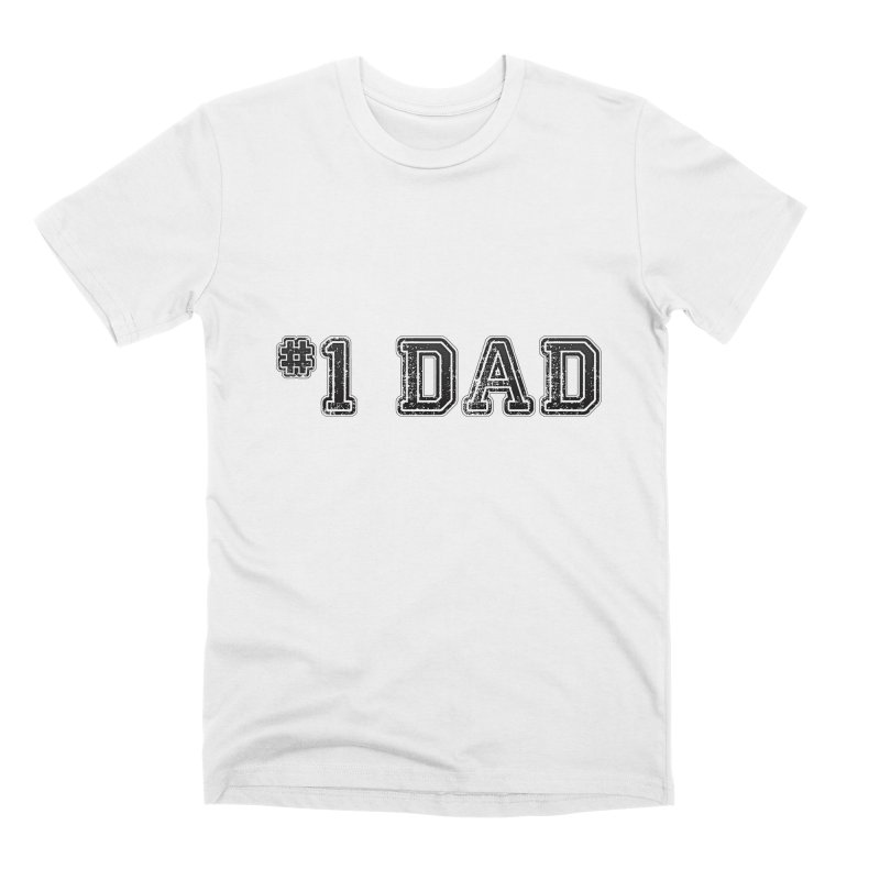 #1 DAD Men's T-Shirt by boogleloo's Shop