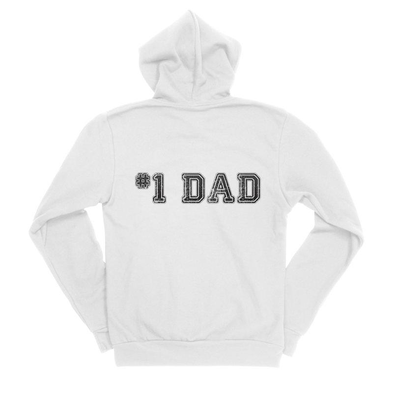 #1 DAD Men's Zip-Up Hoody by boogleloo's Shop