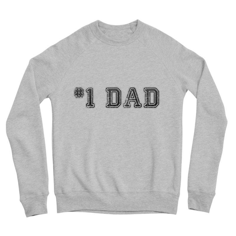 #1 DAD Men's Sponge Fleece Sweatshirt by boogleloo's Shop